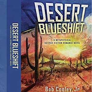 Desert Blueshift Audiobook
