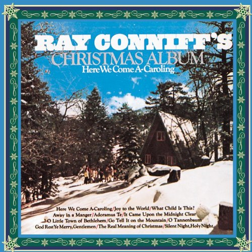 Ray Conniff - Here We Come A-Caroling - Zortam Music