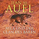 Ayla und der Clan des Bären (Ayla 1) Hörbuch von Jean M. Auel Gesprochen von: Hildegard Meier