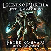 Legends of Marithia, Book 2: Darkness Rising | Peter Koevari