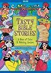 Tasty Bible Stories: A Menu of Tales...