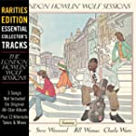 London Howlin Wolf Sessions: Rarities...