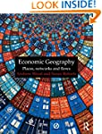 Economic Geography: Places, Networks...