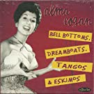 Bell Bottoms Dreamboats Tangos & Eskimos