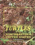 img - for Status and Conservation of Turtles of the Northeastern United States book / textbook / text book
