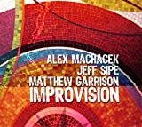 echange, troc Alex Machacek, Matthew Garrison, Jeff Sipe - Improvision