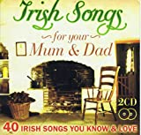 Various Irish Songs for Your Mum & Dad