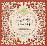 img - for Giving Thanks: Poems, Prayers, and Praise Songs of Thanksgiving book / textbook / text book