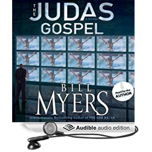 The Judas Gospel - Bill Myers