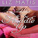 Huddle Up: 'Fantasy' Football, Season 3 (       UNABRIDGED) by Liz Matis Narrated by Christine Padovan