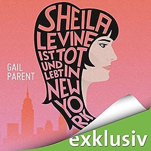 Sheila Levine ist tot und lebt in New York Hörbuch