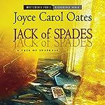 Jack of Spades: A Tale of Suspense | Joyce Carol Oates