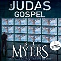 The Judas Gospel: A Novel (       UNABRIDGED) by Bill Myers Narrated by Bill Myers