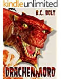 Drachenmord: Fantasy Roman (Funny-Fantasy-Serie: Gesandter der Drachen 1)
