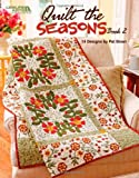 img - for Quilt the Seasons, Book 2 (Leisure Arts #4738) book / textbook / text book