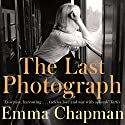 The Last Photograph Audiobook by Emma Chapman Narrated by Ric Jerrom