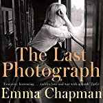 The Last Photograph | Emma Chapman