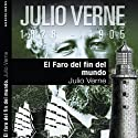 El faro del fin del mundo II [The Lighthouse at the End of the World II] (       UNABRIDGED) by Julio Verne Narrated by Jon Goiricelaya