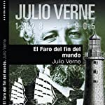 El faro del fin del mundo I [The Lighthouse at the End of the World I] | Julio Verne