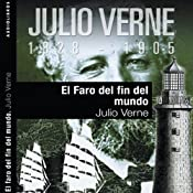 El faro del fin del mundo II [The Lighthouse at the End of the World II] | [Julio Verne]
