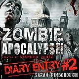 Zombie Apocalypse Diary Entry #2