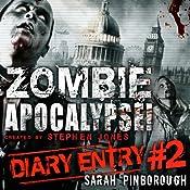 Zombie Apocalypse Diary Entry #2 | Sarah Pinborough