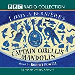 Captain Corelli's Mandolin (Radio 4 Reading) | Louis De Bernieres