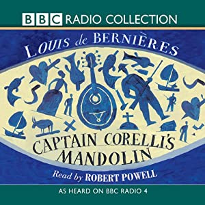 Captain Corelli's Mandolin (Radio 4 Reading) | [Louis De Bernieres]