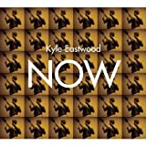 echange, troc Kyle Eastwood - Now
