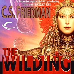 The Wilding | [C. S Friedman]