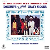 echange, troc Ray Rudy Moore - Dolemite Is Another Crazy Nigger