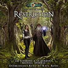 Restriction: The Rise of Magic, Book 1 Audiobook by CM Raymond, LE Barbant, Michael Anderle Narrated by Kate Rudd