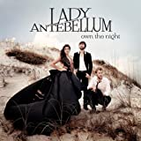 LADY ANTEBELLUM-OWN THE NIGHT