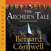 The Archer's Tale: The Grail Quest, Book 1 | Bernard Cornwell
