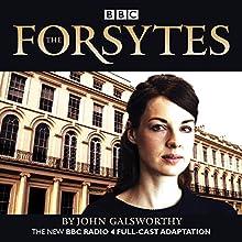 The Forsytes Radio/TV Program by John Galsworthy Narrated by  full cast, Jessica Raine, Joseph Millson