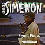Signed, Picpus: Inspector Maigret, Book 23 | Georges Simenon,David Coward