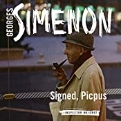 Signed, Picpus: Inspector Maigret, Book 23 | Georges Simenon, David Coward