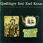 Qualtinger liest Karl Kraus. Eine Auswahl   Karl Kraus