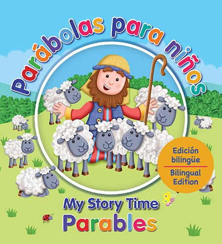 Parábolas para niños and Parables for Kids: My Story Time Parables