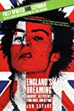 England's Dreaming, Revised Edition: Anarchy, Sex Pistols, Punk Rock, and Beyond (0312288220) by Jon Savage