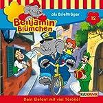 Benjamin als Briefträger (Benjamin Blümchen 12) | Elfie Donnelly