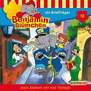 Benjamin als Briefträger (Benjamin Blümchen 12) Hörspiel