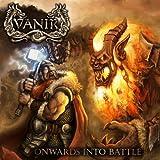 Onward Into Battle by Vanir