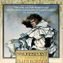 Swordspoint: A Melodrama of Manners Audiobook by Ellen Kushner Narrated by Ellen Kushner, Dion Graham, Katherine Kellgren, Robert Fass, Nick Sullivan, Simon Jones