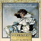 Swordspoint: A Melodrama of Manners | Ellen Kushner