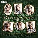 Gloomsbury: Series 4: The hit BBC Radio 4 comedy Radio/TV von Sue Limb Gesprochen von: Miriam Margolyes, Alison Steadman, Nigel Planner,  full cast