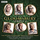 Gloomsbury: Series 4: The hit BBC Radio 4 comedy Radio/TV von Sue Limb Gesprochen von: Miriam Margolyes, Alison Steadman, Nigel Planner,  full cast