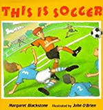 img - for This Is Soccer book / textbook / text book
