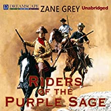Riders of the Purple Sage (       UNABRIDGED) by Zane Grey Narrated by Michael Lackey