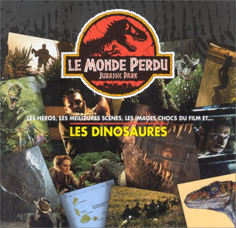 Le monde perdu le grand livre des dinosaures